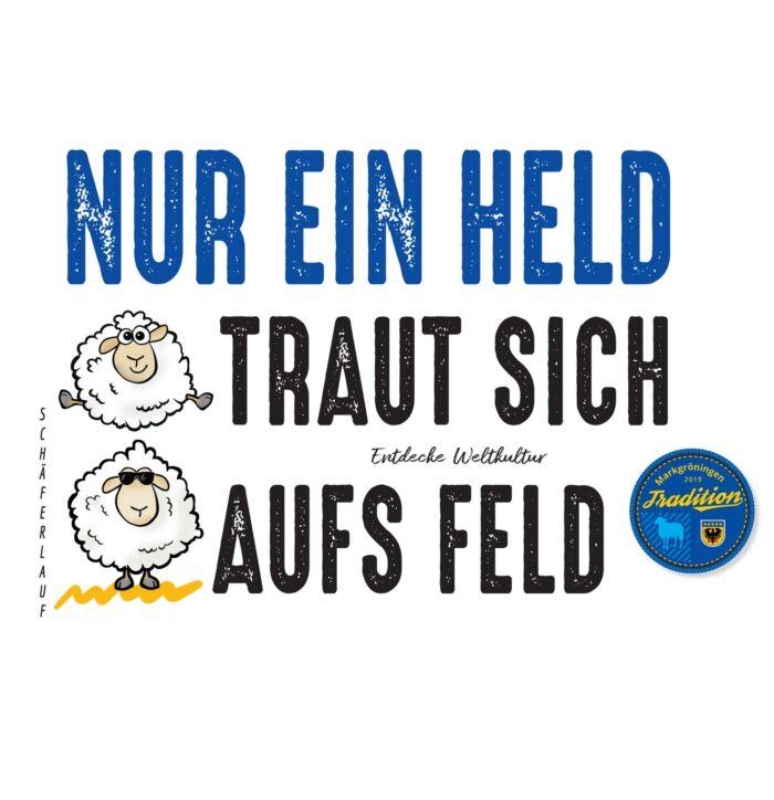 Shirt Markgröninger Schäferlauf. Nur für Helden.